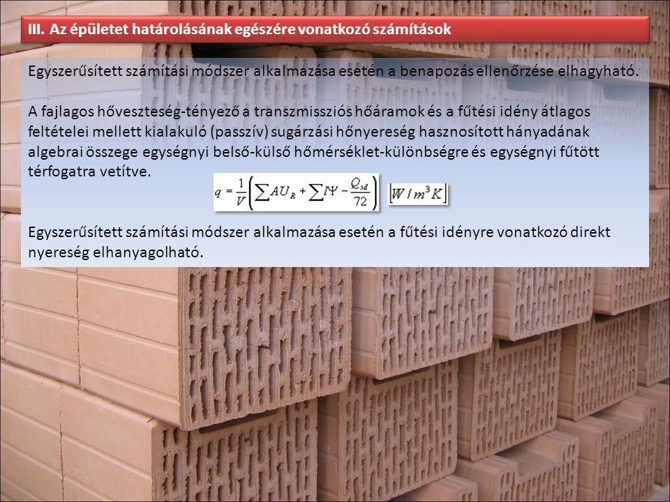 III. Az épületet határolásának egészére vonatkozó számítások