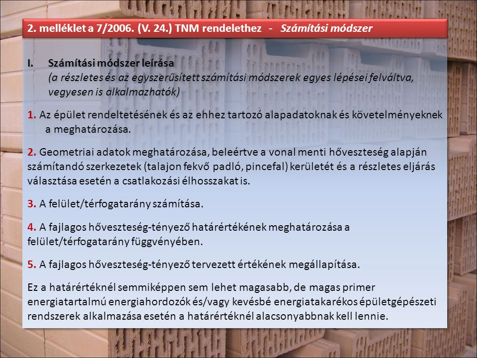 2. melléklet a 7/2006. (V. 24.) TNM rendelethez - Számítási módszer