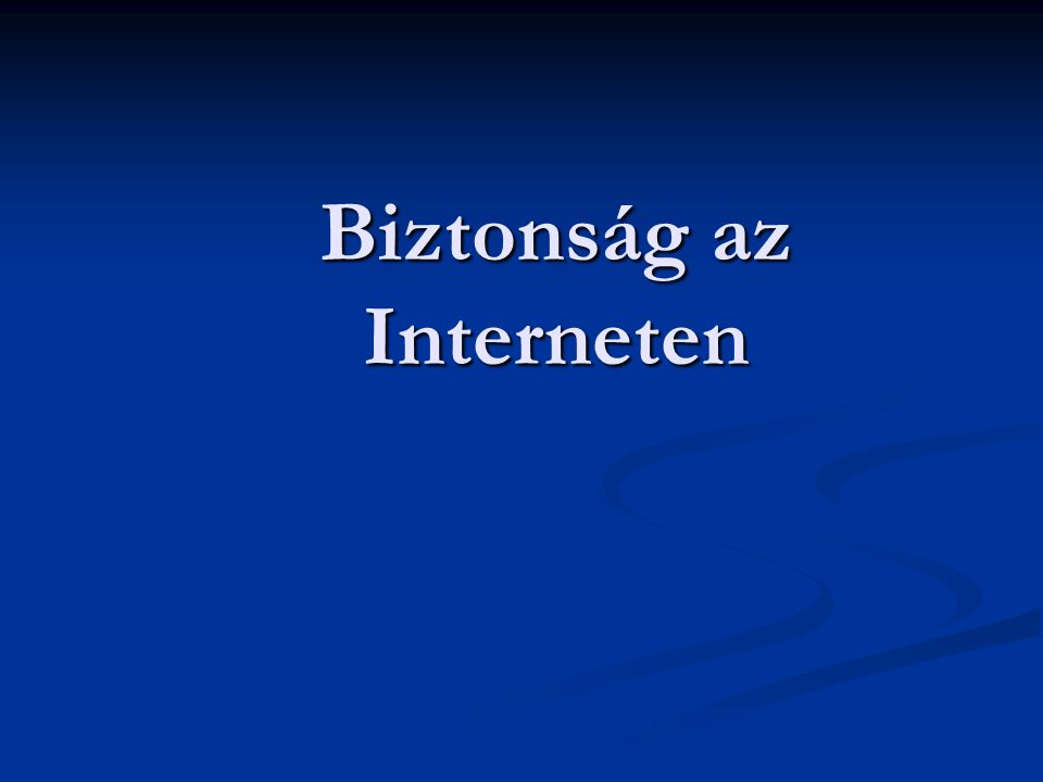 Biztonság az Interneten