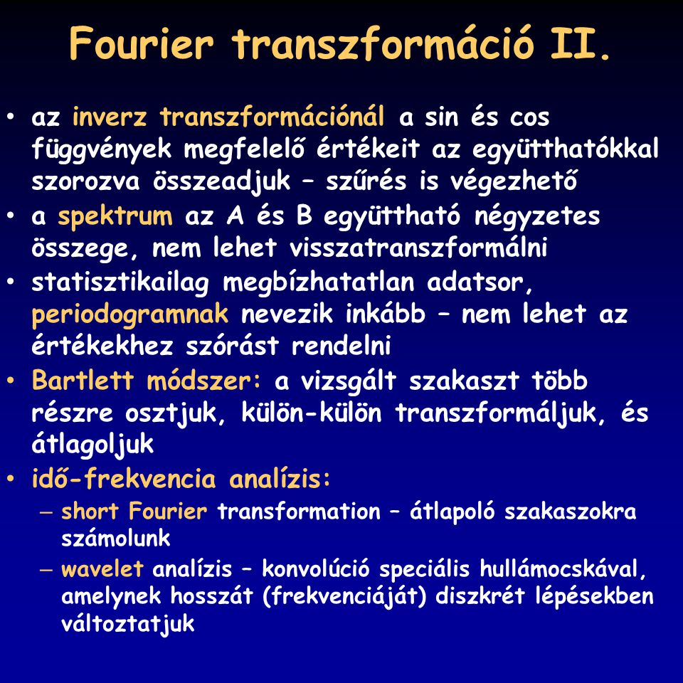 Fourier transzformáció II.
