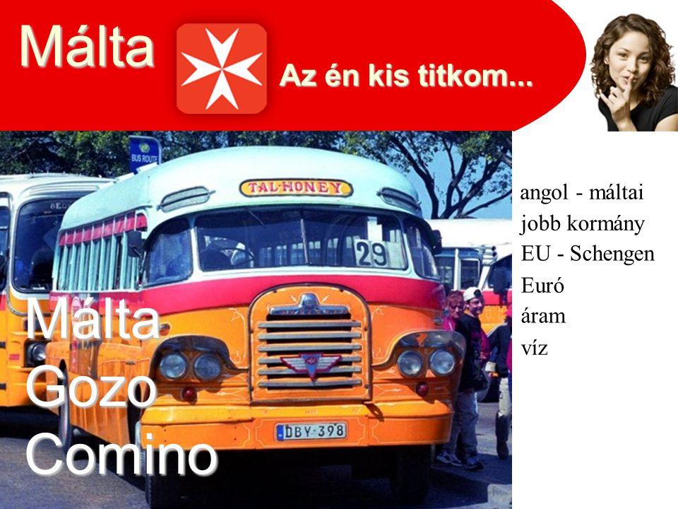 Málta Málta Gozo Comino Az én kis titkom... angol - máltai