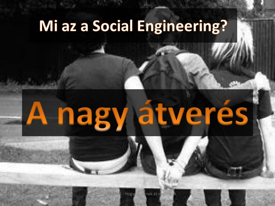 Mi az a Social Engineering
