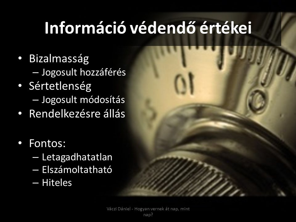 Információ védendő értékei