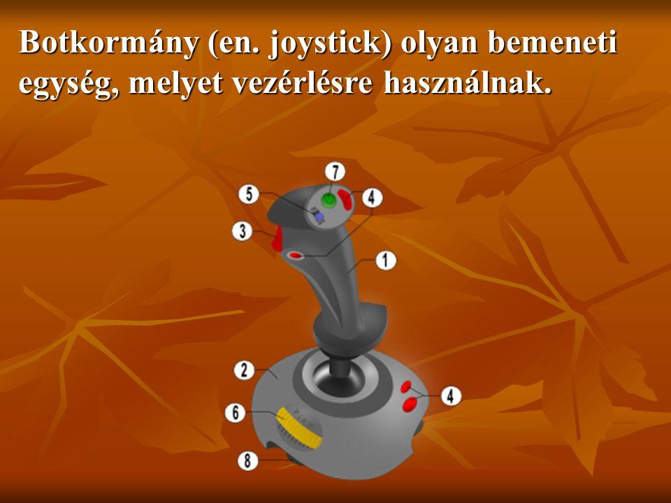 Botkormány (en. joystick) olyan bemeneti egység, melyet vezérlésre használnak.