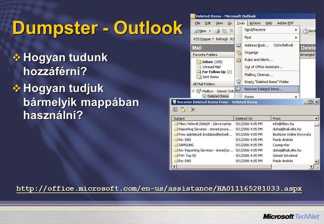 Dumpster - Outlook Hogyan tudunk hozzáférni