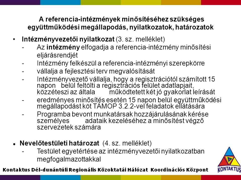 A referencia-intézmények minősítéséhez szükséges együttműködési megállapodás, nyilatkozatok, határozatok