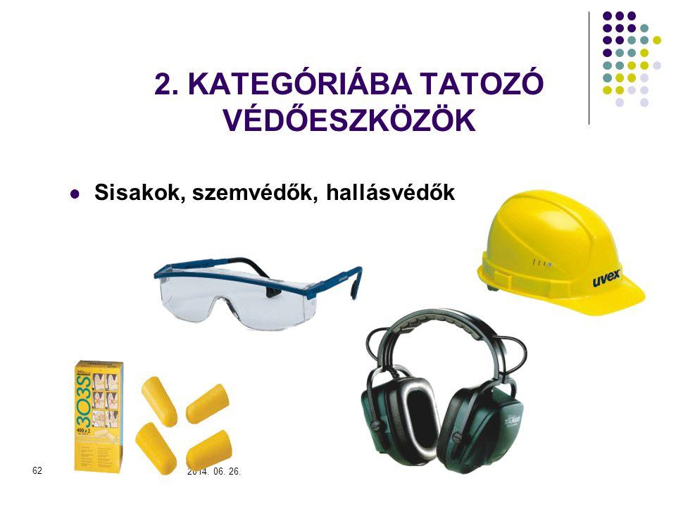 2. KATEGÓRIÁBA TATOZÓ VÉDŐESZKÖZÖK