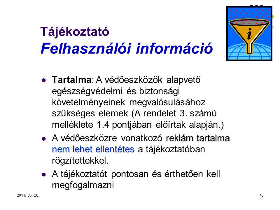 Tájékoztató Felhasználói információ
