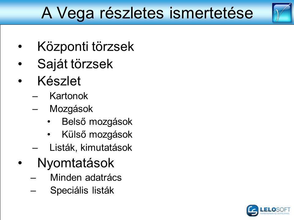 A Vega részletes ismertetése