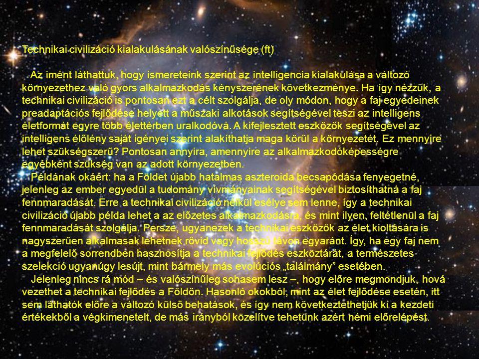 Technikai civilizáció kialakulásának valószínűsége (ft)