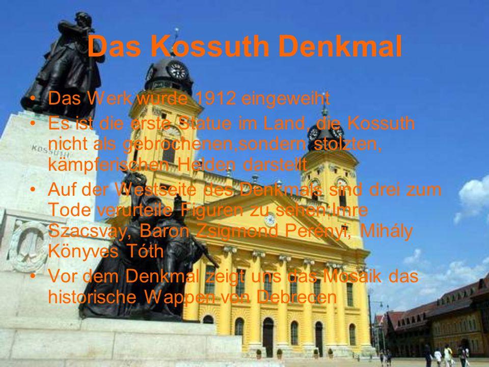 Das Kossuth Denkmal Das Werk wurde 1912 eingeweiht