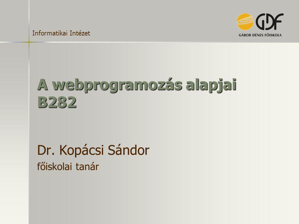 A webprogramozás alapjai B282