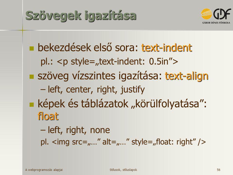 Szövegek igazítása bekezdések első sora: text-indent