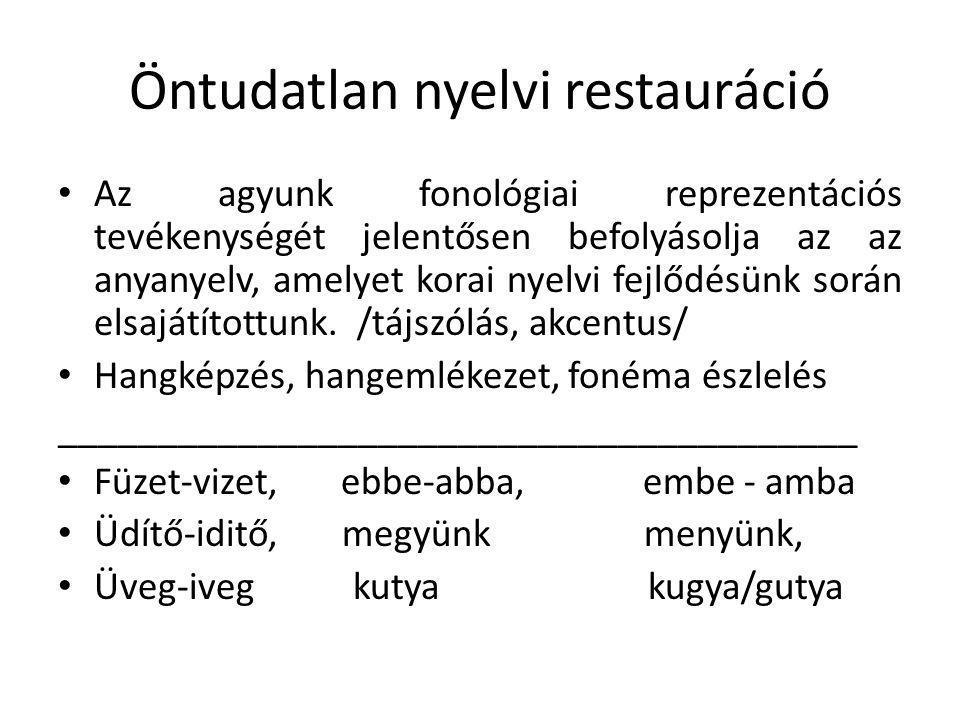 Öntudatlan nyelvi restauráció