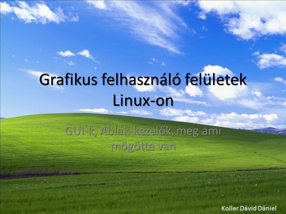 Grafikus felhasználó felületek Linux-on