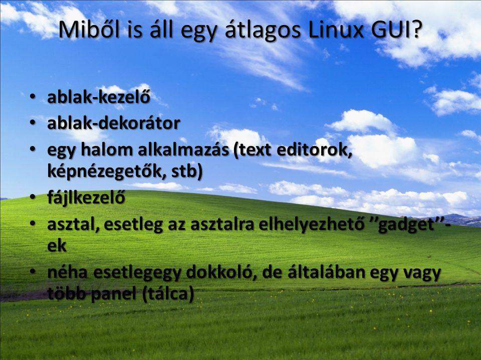 Miből is áll egy átlagos Linux GUI