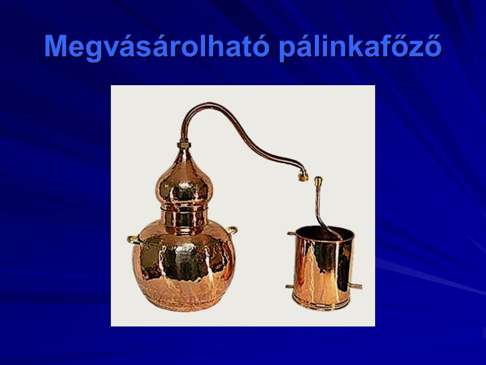 Megvásárolható pálinkafőző