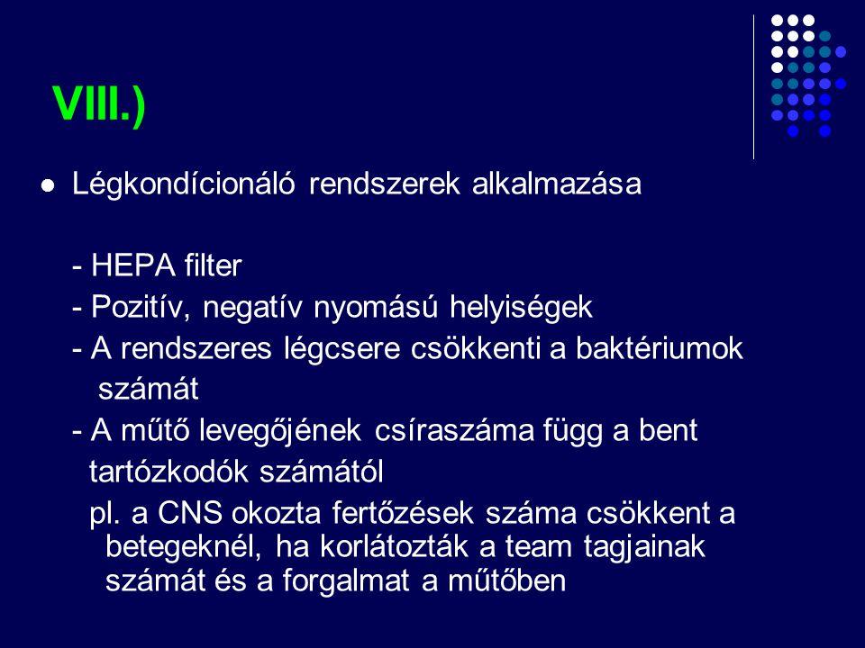 VIII.) Légkondícionáló rendszerek alkalmazása - HEPA filter