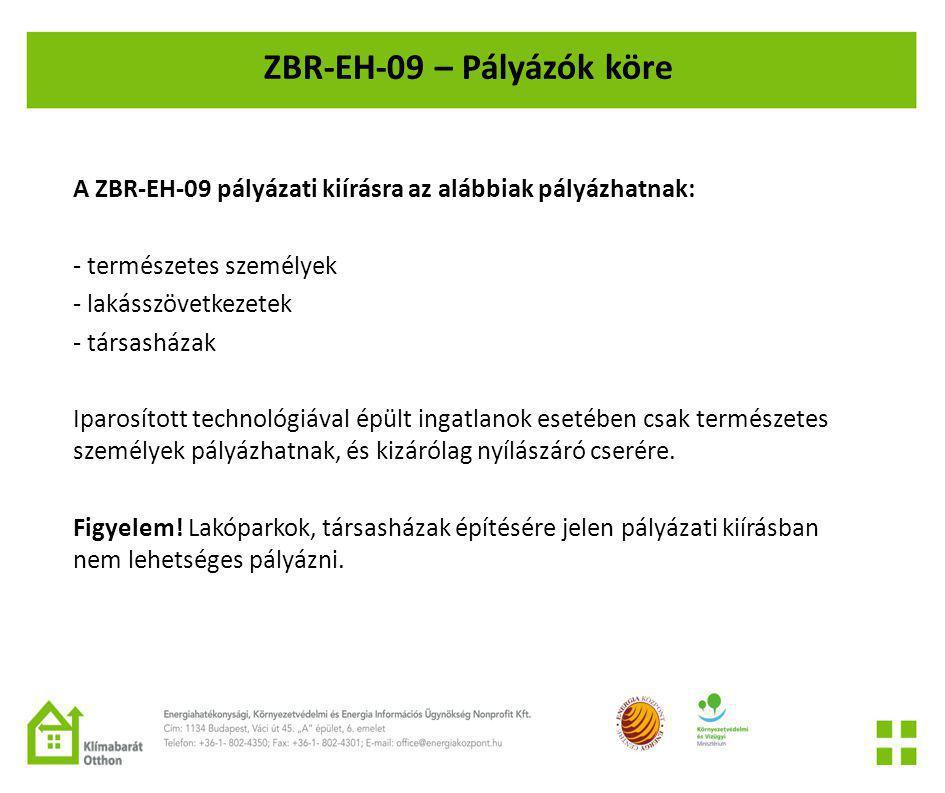 ZBR-EH-09 – Pályázók köre