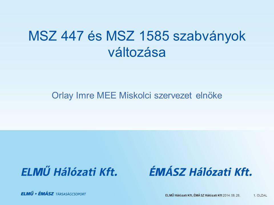 MSZ 447 és MSZ 1585 szabványok változása