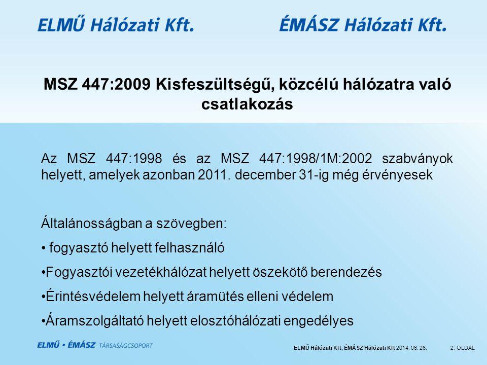 MSZ 447:2009 Kisfeszültségű, közcélú hálózatra való csatlakozás