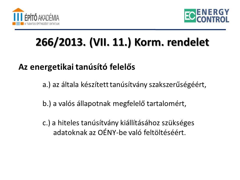 266/2013. (VII. 11.) Korm. rendelet Az energetikai tanúsító felelős