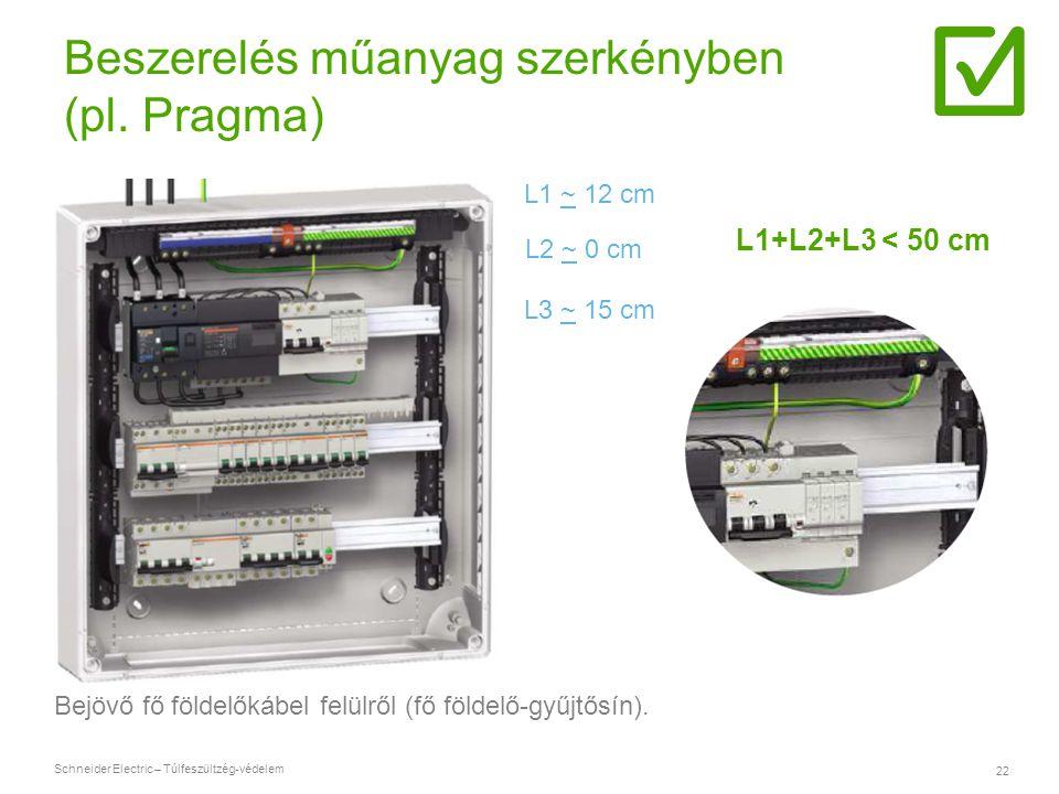 Beszerelés műanyag szerkényben (pl. Pragma)