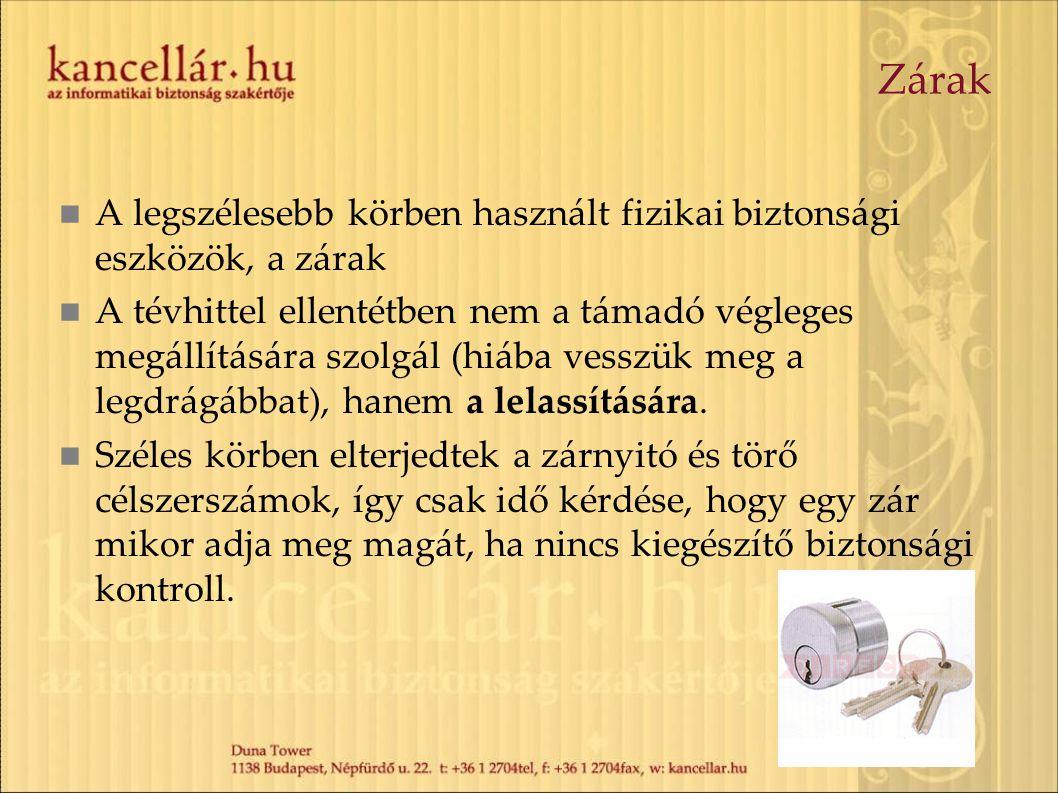 Zárak A legszélesebb körben használt fizikai biztonsági eszközök, a zárak.