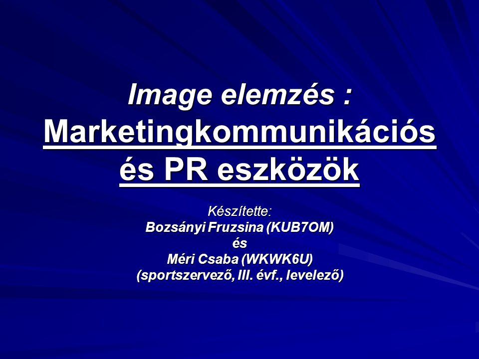 Image elemzés : Marketingkommunikációs és PR eszközök