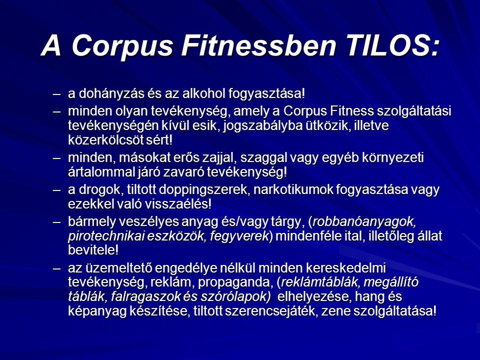 A Corpus Fitnessben TILOS: