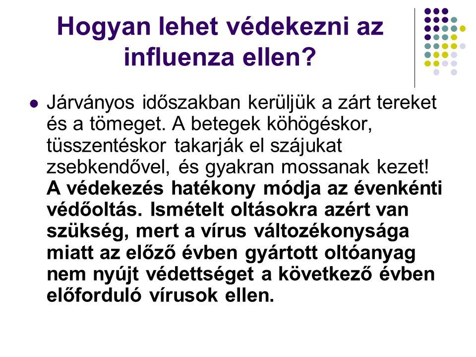 Hogyan lehet védekezni az influenza ellen