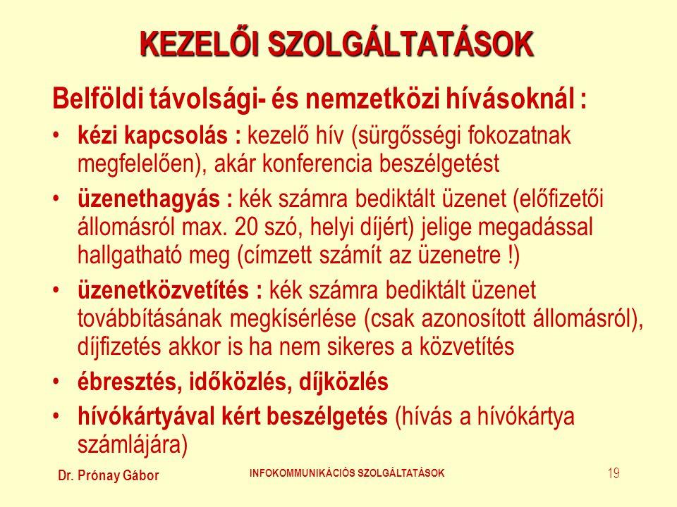 KEZELŐI SZOLGÁLTATÁSOK