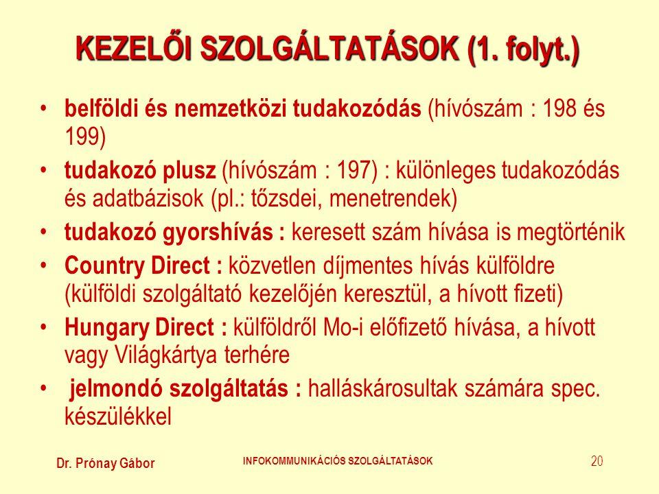 KEZELŐI SZOLGÁLTATÁSOK (1. folyt.)