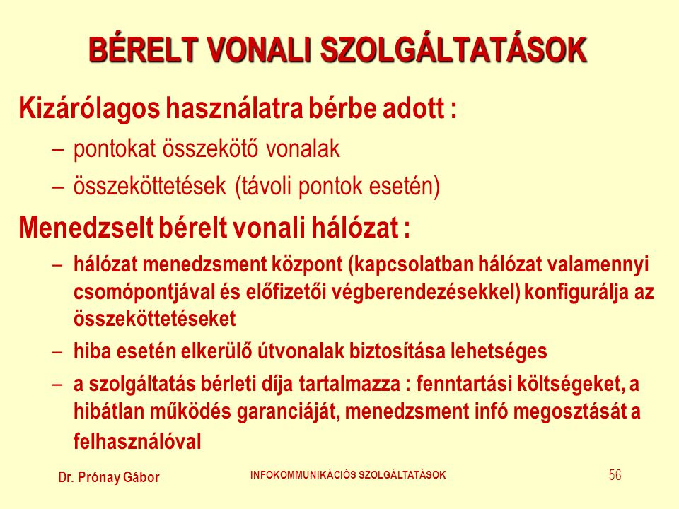 BÉRELT VONALI SZOLGÁLTATÁSOK
