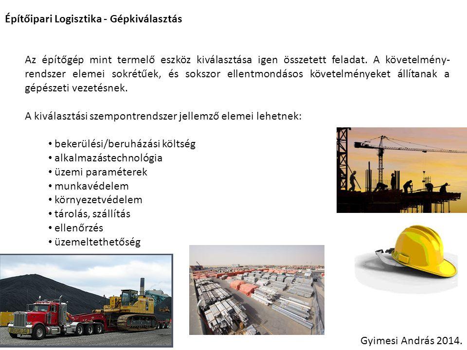 Építőipari Logisztika - Gépkiválasztás