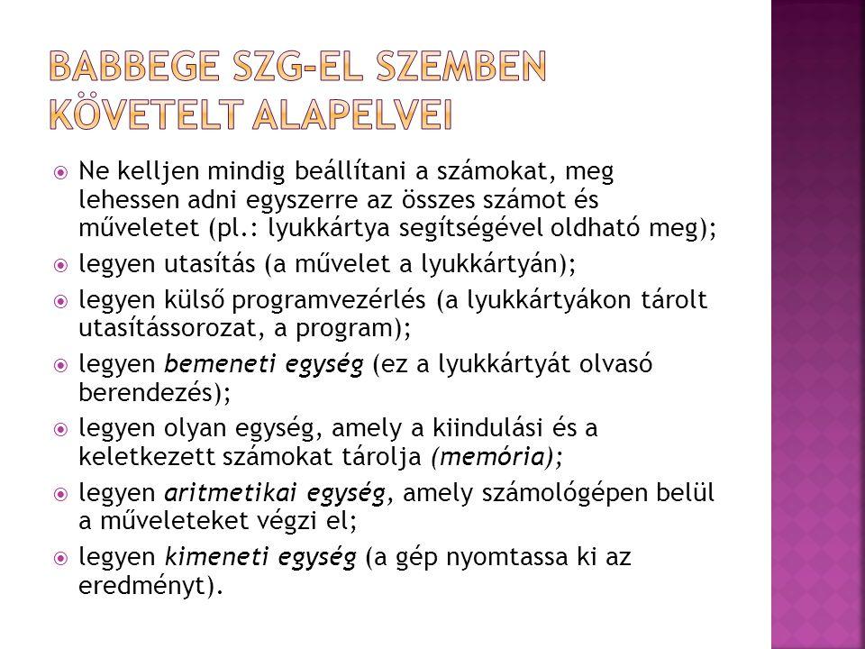 Babbege szg-el szemben követelt alapelvei