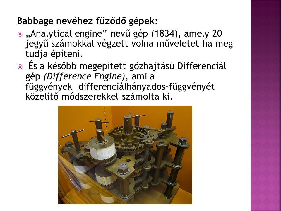 Babbage nevéhez fűződő gépek:
