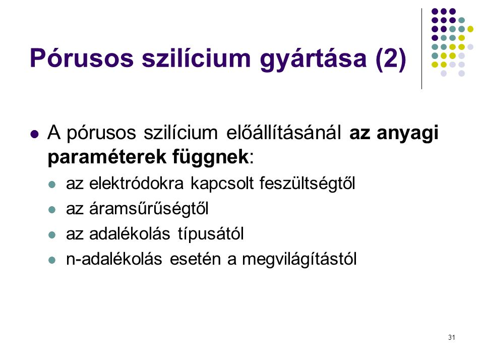 Pórusos szilícium gyártása (2)