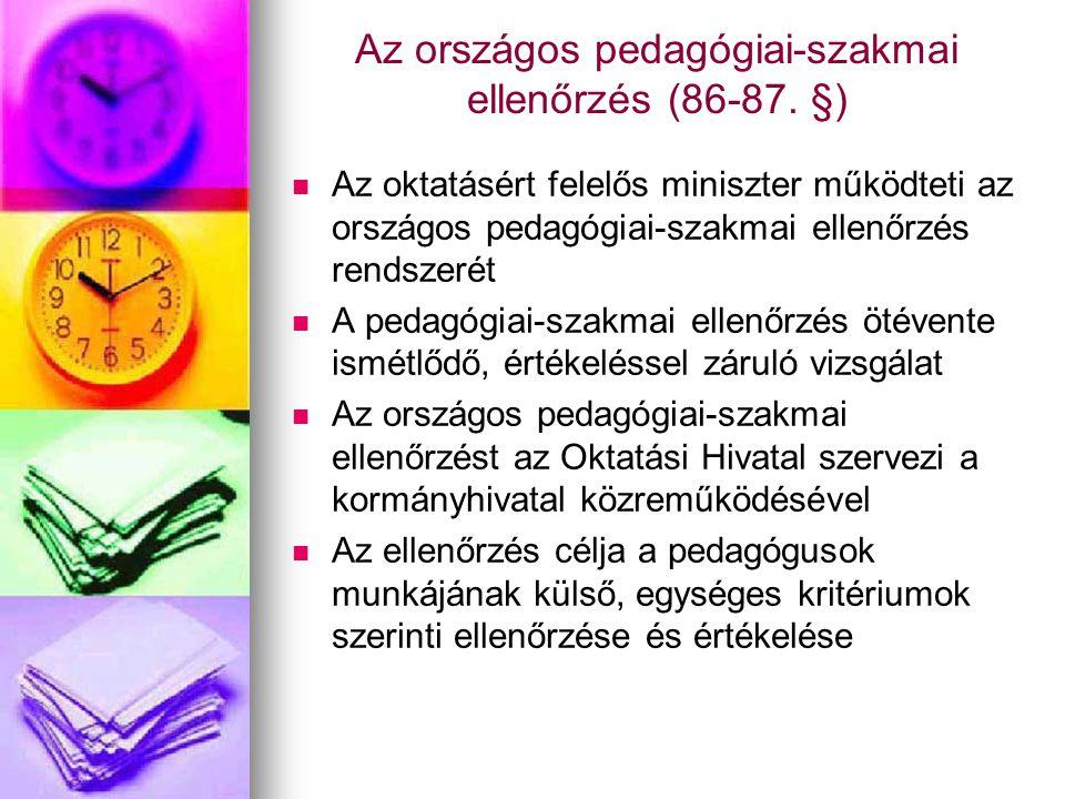 Az országos pedagógiai-szakmai ellenőrzés (86-87. §)