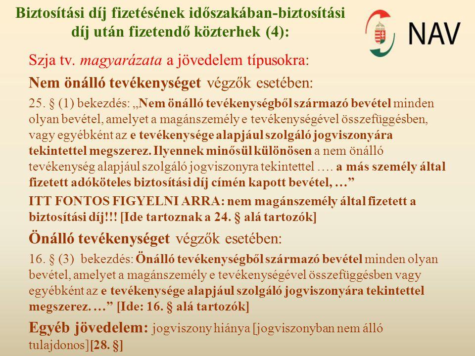 Szja tv. magyarázata a jövedelem típusokra: