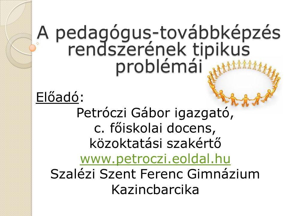 A pedagógus-továbbképzés rendszerének tipikus problémái