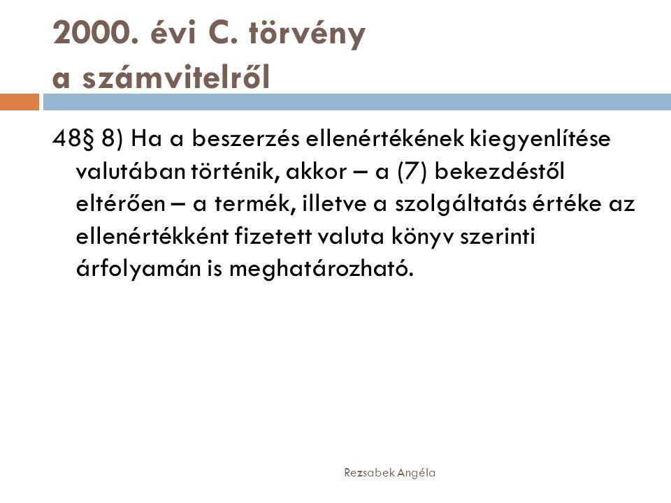 2000. évi C. törvény a számvitelről