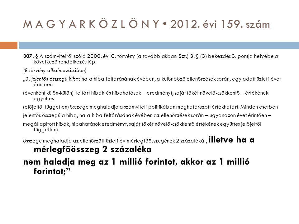 M A G Y A R K Ö Z L Ö N Y • 2012. évi 159. szám