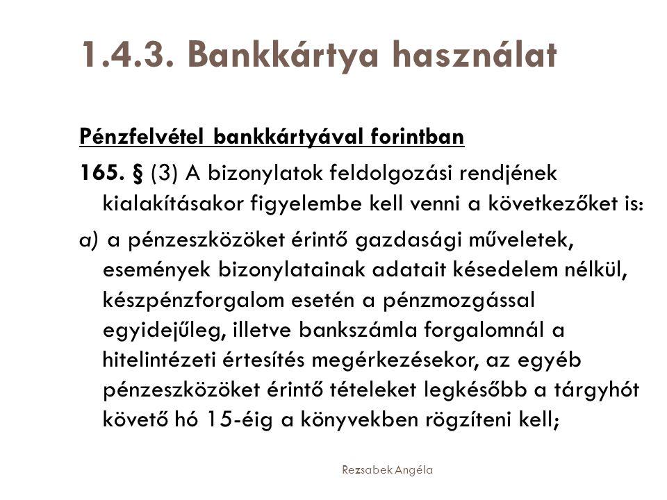 1.4.3. Bankkártya használat