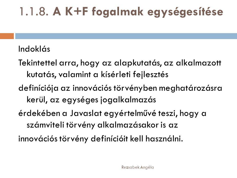 1.1.8. A K+F fogalmak egységesítése