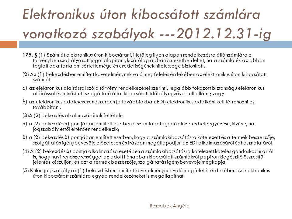 Elektronikus úton kibocsátott számlára vonatkozó szabályok ---2012. 12