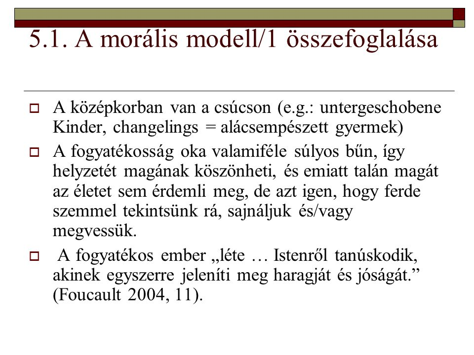 5.1. A morális modell/1 összefoglalása
