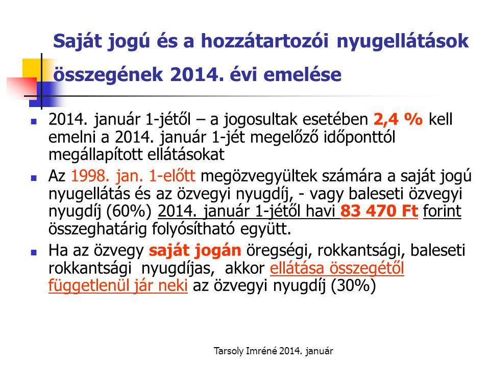 Saját jogú és a hozzátartozói nyugellátások összegének 2014