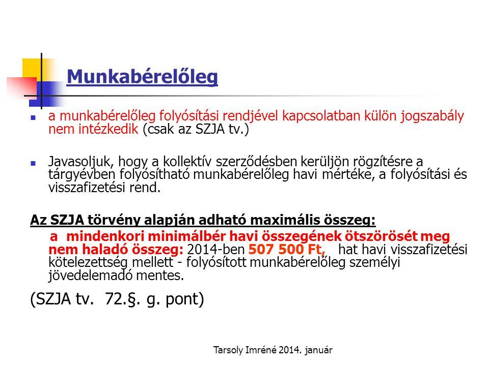 Munkabérelőleg (SZJA tv. 72.§. g. pont)