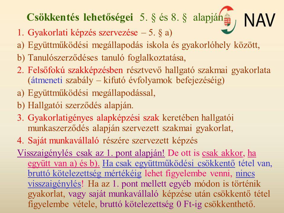 Csökkentés lehetőségei 5. § és 8. § alapján